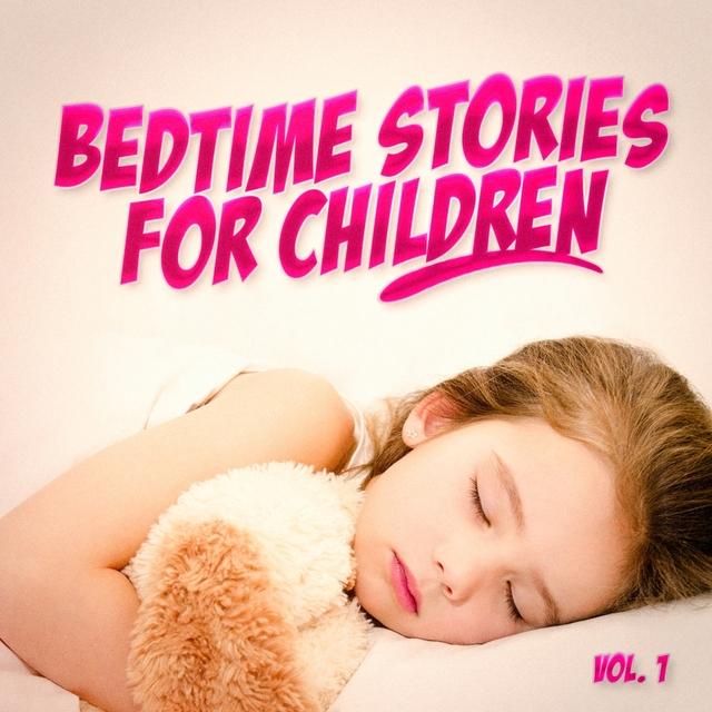 Bedtime Stories for Children, Vol. 1
