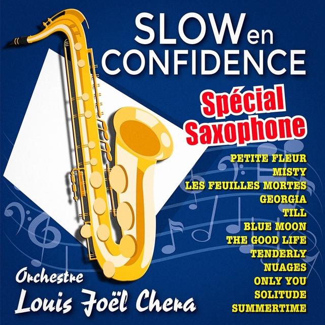 Slow en confidence, spécial saxophone