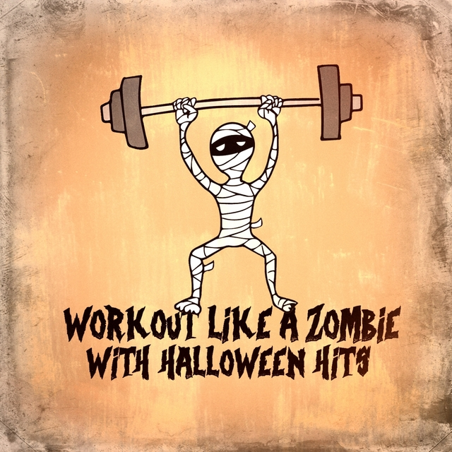 Workout Like a Zombie With Halloween Hits