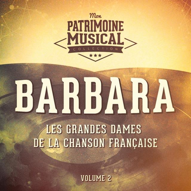 Les grandes dames de la chanson française : Barbara, Vol. 2