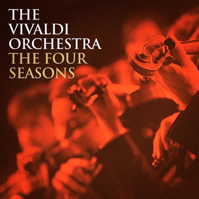 The Vivaldi Orchestra: The Four Seasons
