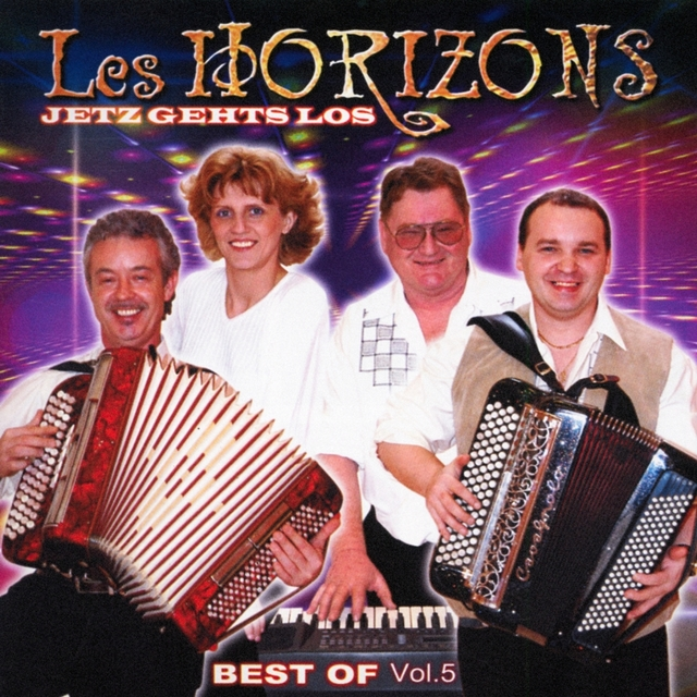 Best of Les Horizons, Vol. 5 : Jetz gehts Los