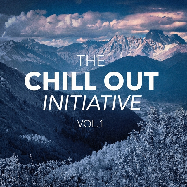 The Chill Out Music Initiative, Vol. 1 (Today's Hits In a Chill Out Style)