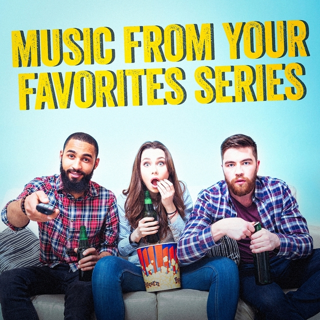 Music from Your Favorites TV Series