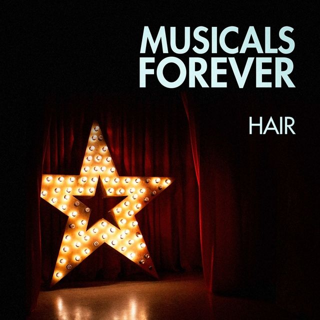 Musicals Forever: Hair