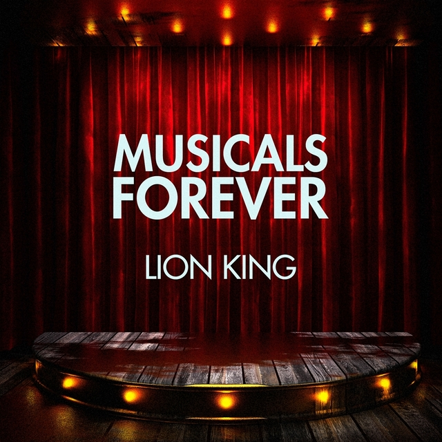 Musicals Forever: Lion King