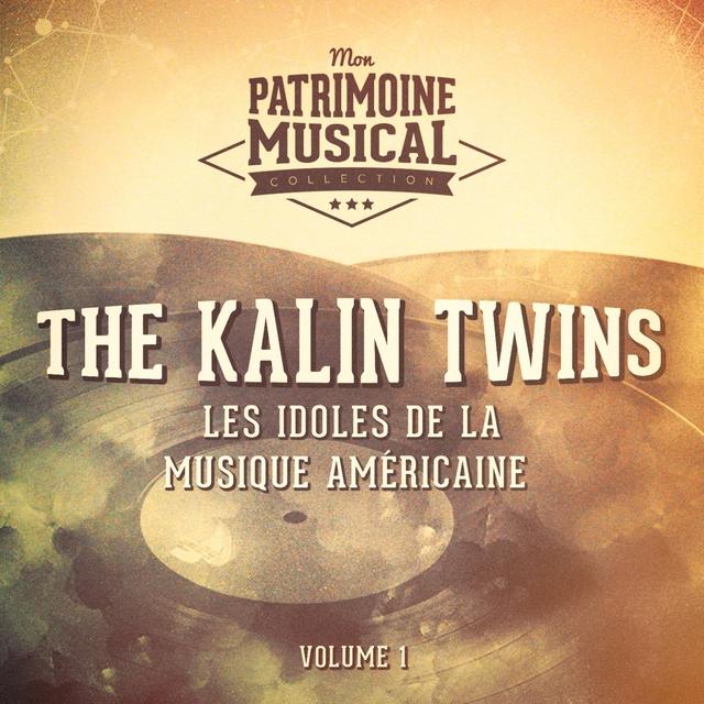Les idoles de la musique américaine : The Kalin Twins, Vol. 1