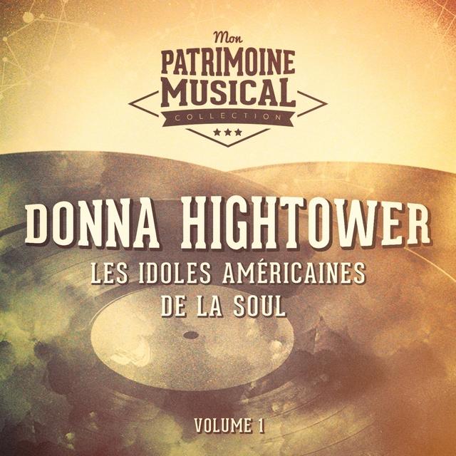 Les idoles américaines de la soul : Donna Hightower, Vol. 1