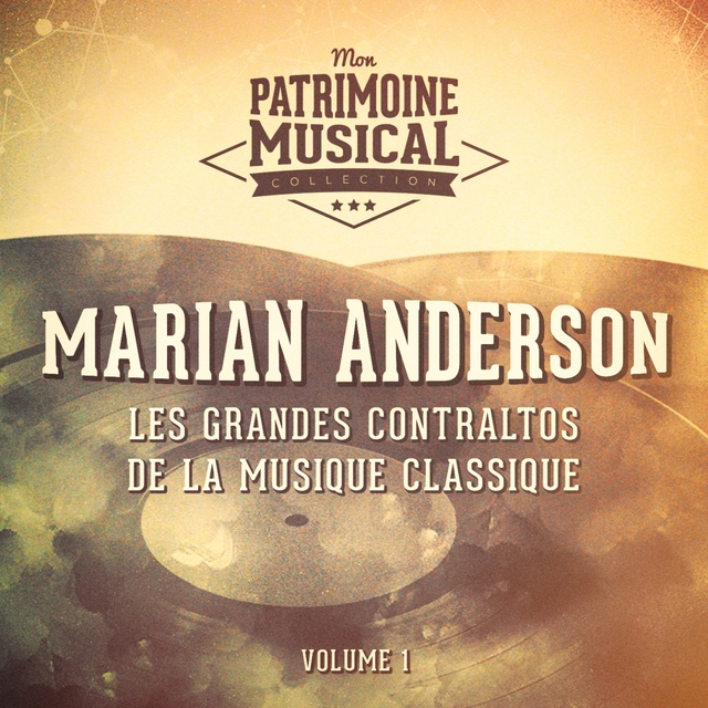 Les grandes contraltos de la musique classique : Marian Anderson, Vol. 1 (Spirituals)