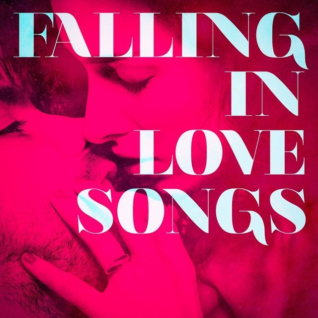 Falling in Love Songs