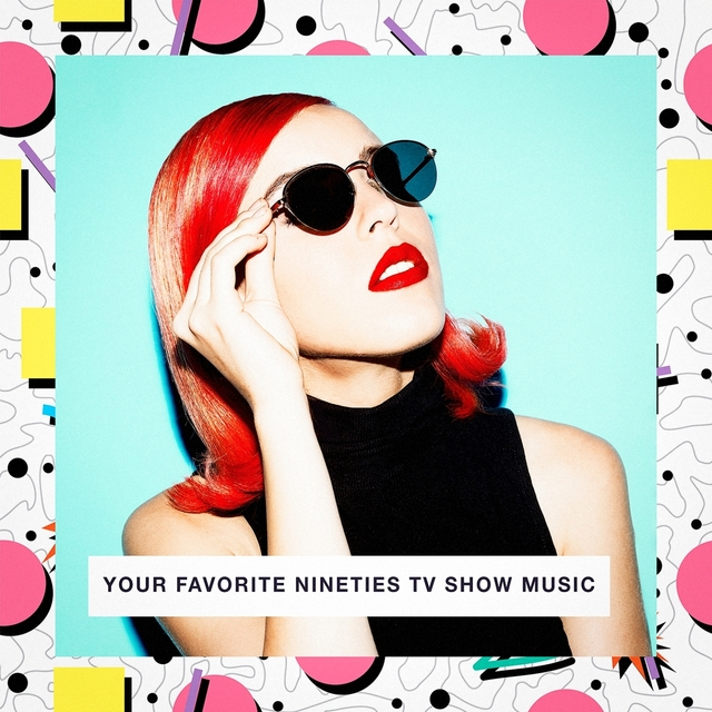 Your Favorite Nineties TV Show Music