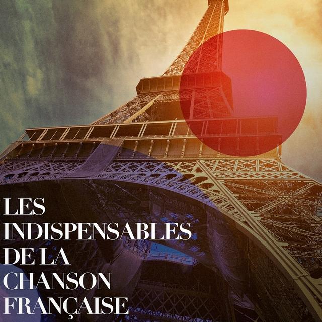 Les indispensables de la chanson française