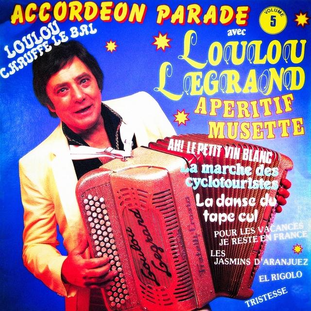 Accordéon parade, Vol. 5 : Loulou chauffe le bal