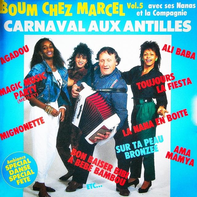 Boum Chez Marcel, Vol. 5: Carnaval Aux Antilles