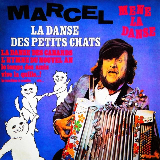 Marcel mène la danse