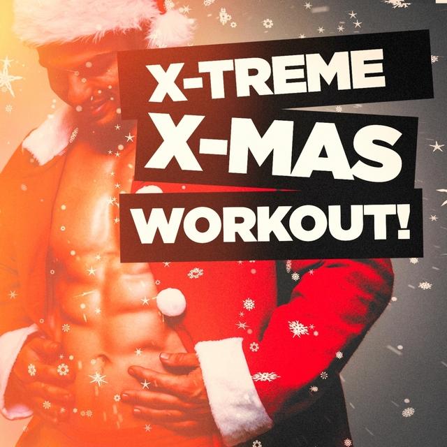 X-Treme X-Mas Workout!