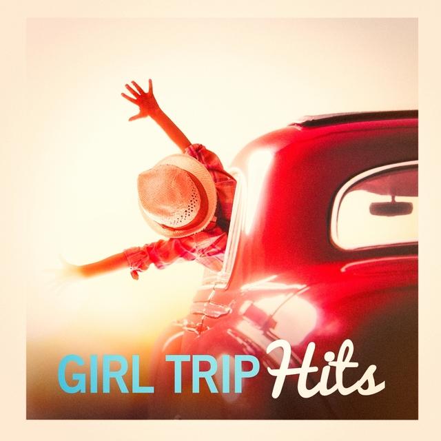 Girl Trip Hits