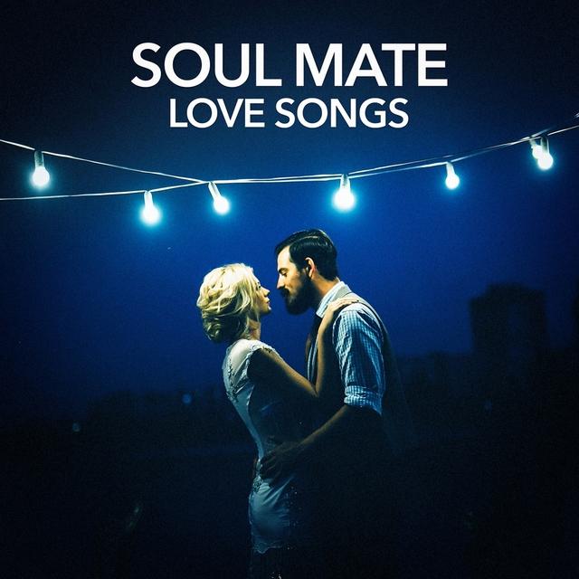 Soul Mate Love Songs