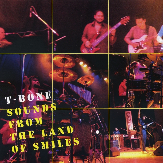 T-Bone Live : Sound from the Land of Smiles