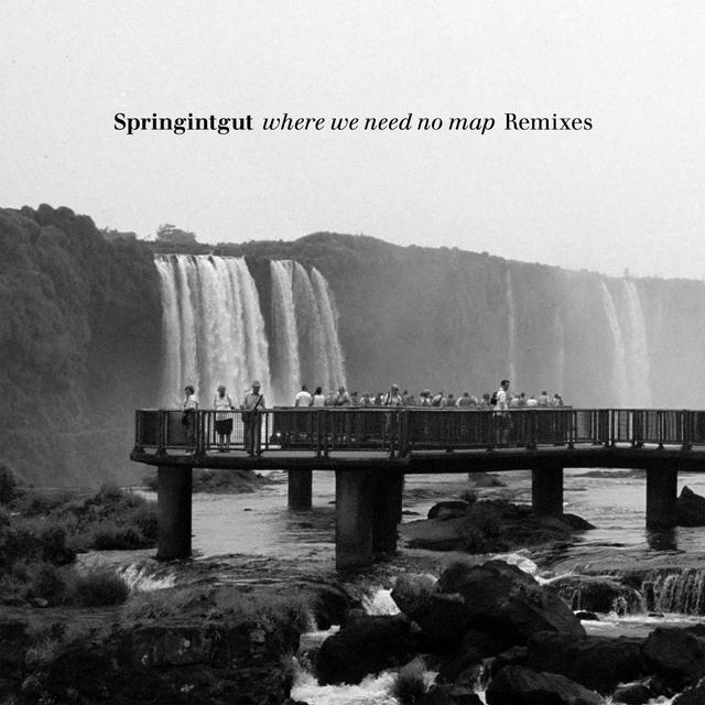 Where We Need No Map (Remixes)