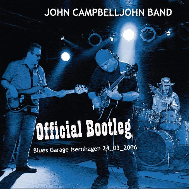 Official Bootleg - Live From Blues Garage Hannover