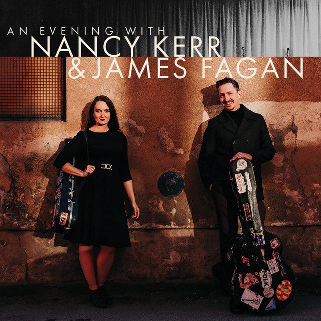 An Evening with Nancy Kerr & James Fagan