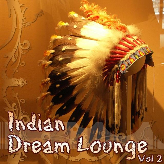 Indian Dream Lounge, Vol. 2