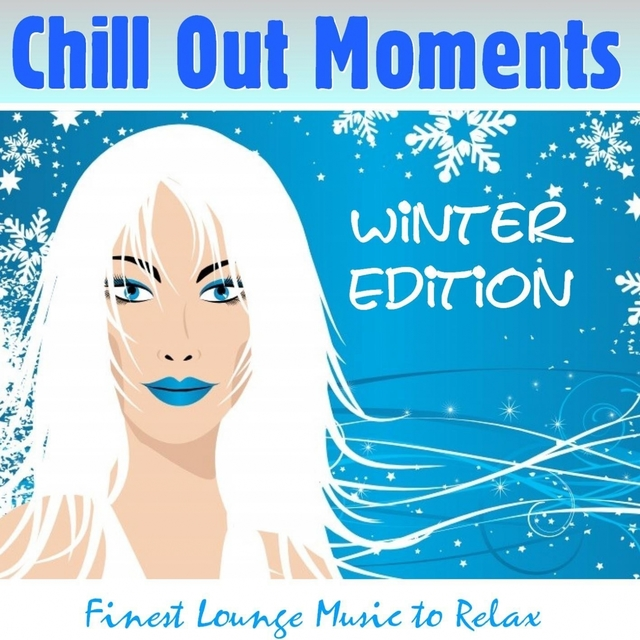 Chill Out Moments Winter Edition