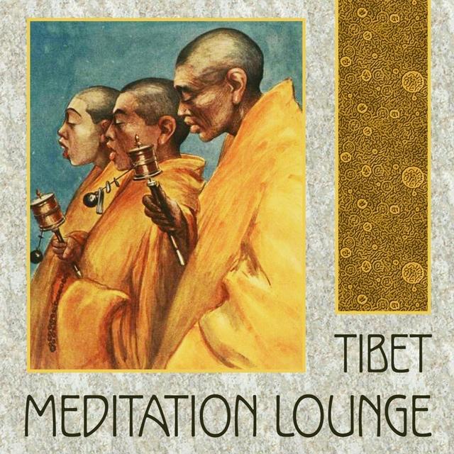Couverture de Tibet Meditation Lounge