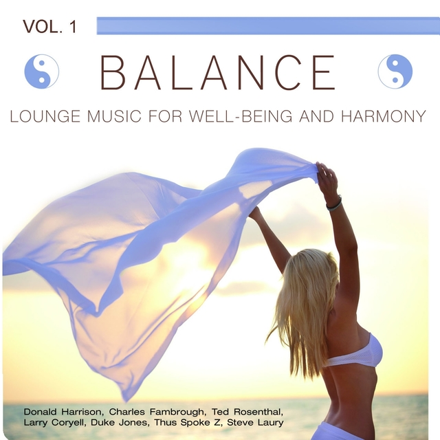 Balance (Lounge Music for Well-Being and Harmony), Vol. 1