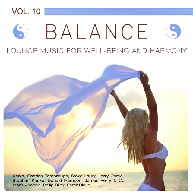 Balance (Lounge Music for Well-Being and Harmony), Vol. 10