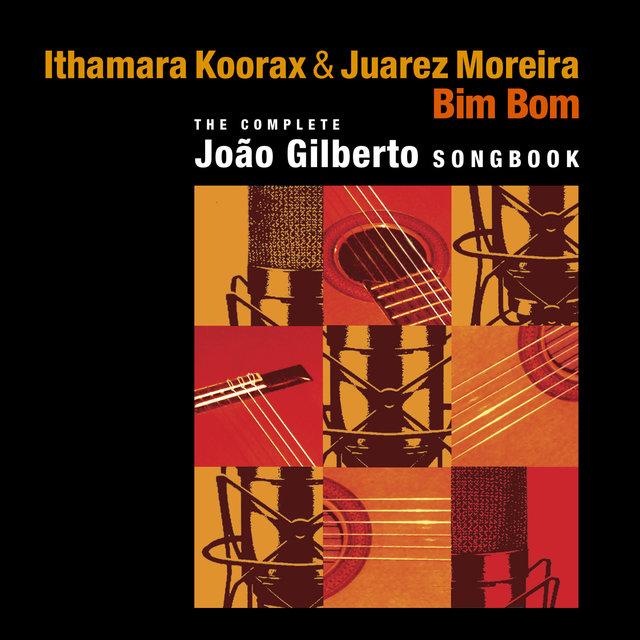 Bim Bom (The Complete Joao Gilberto Songbook)