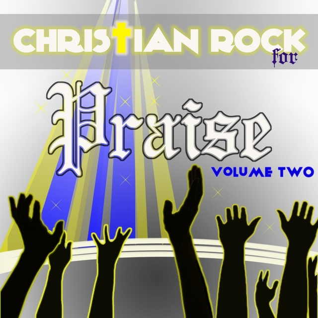 Christian Rock for Praise, Vol. 2