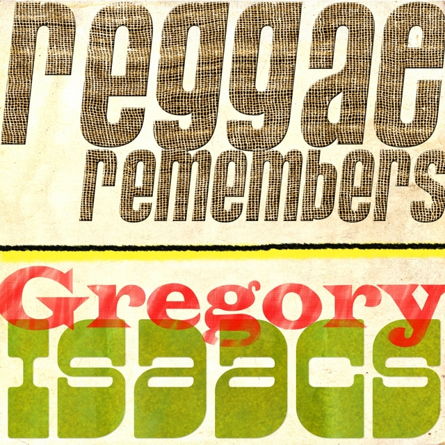 Reggae Remembers Gregory Isaacs Greatest Hits