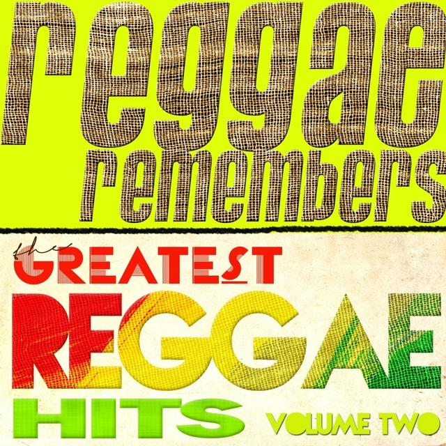 Reggae Remembers Greatest Reggae Hits, Vol. 2