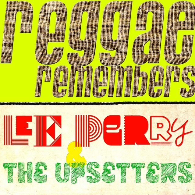 Reggae Remembers: Lee Perry & the Upsetters Greatest Hits