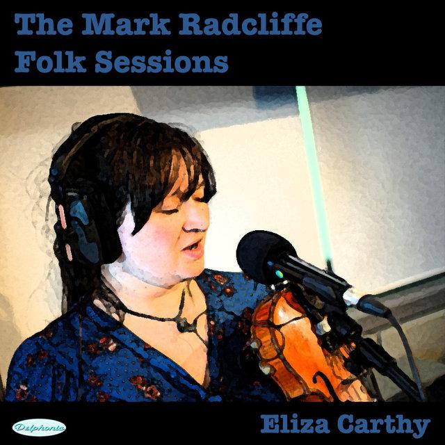 The Mark Radcliffe Folk Sessions: Eliza Carthy
