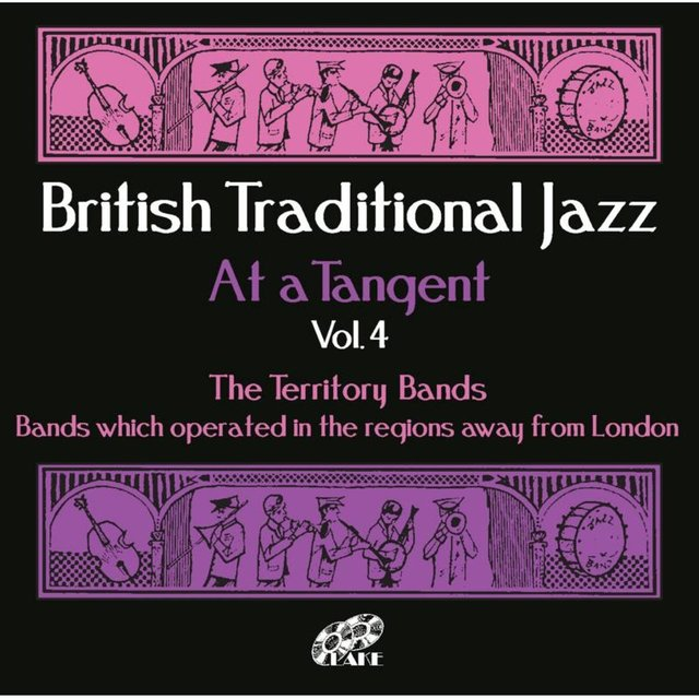 British Traditional Jazz (At a Tangent) , Vol. 4