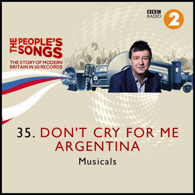 The People's Songs: Don't Cry for Me Argentina