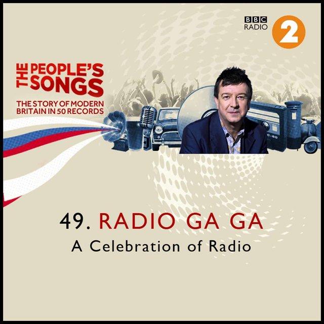 The People's Songs: Radio Ga Ga