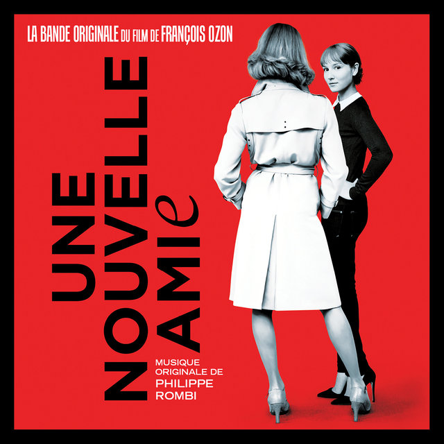 Une nouvelle amie (Original Motion Picture Soundtrack)