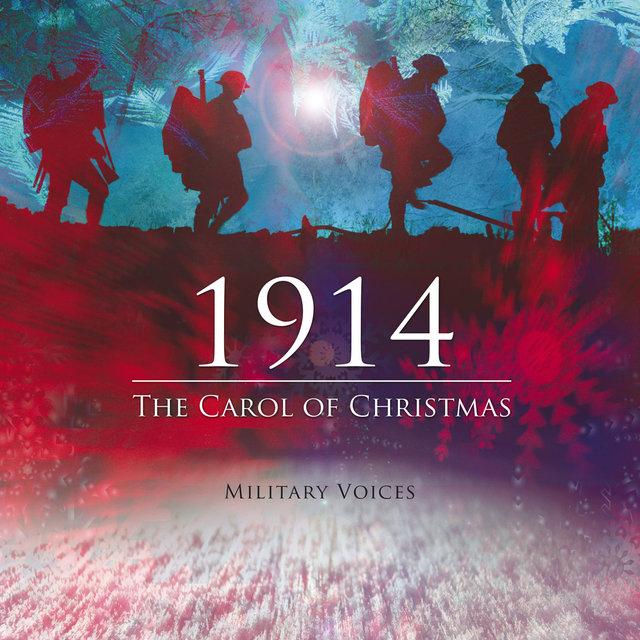 1914, the Carol of Christmas (feat. Abby Scott, Flt Lt Matt Little, the Raf Spitfire Choir & William Inscoe) - Single