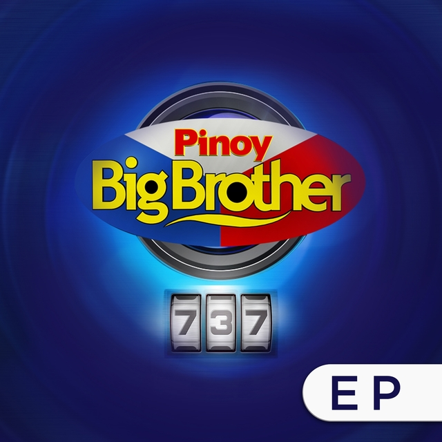 Pinoy Big Brother 737, EP