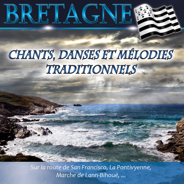 Couverture de Bretagne: Chants, danses et mélodies traditionnels