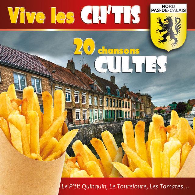 Vive les Ch'tis (20 chansons cultes)