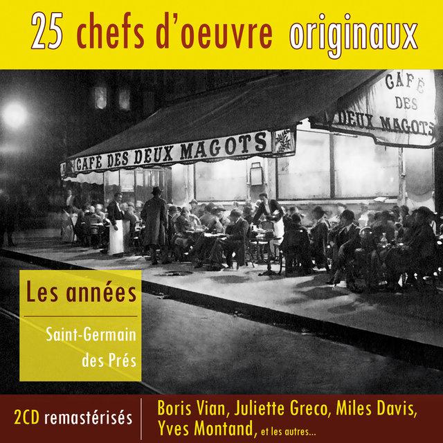 Couverture de Les années Saint-Germain des Prés (25 chefs d'oeuvre originaux)