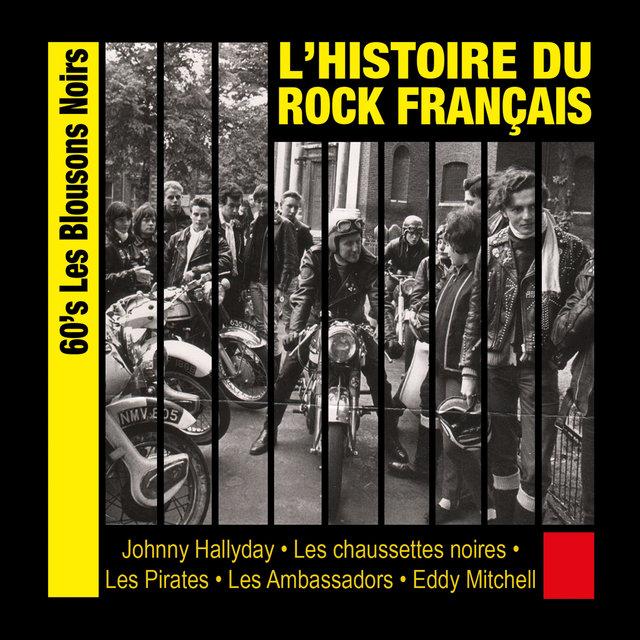 L'histoire du rock français: 60's, les Blousons Noirs