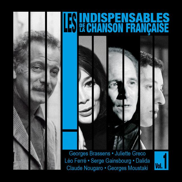 Couverture de Les indispensables de la chanson française, Vol. 1