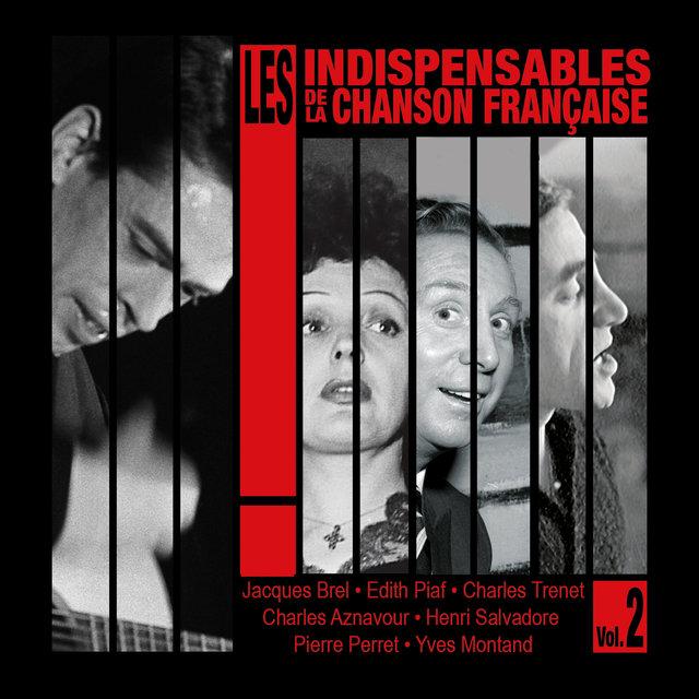 Couverture de Les indispensables de la chanson française, Vol. 2