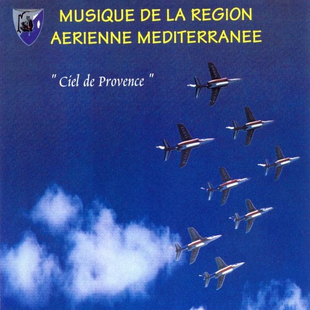 Couverture de Ciel de provence - armée de l'air!